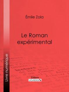 eBook: Le Roman expérimental