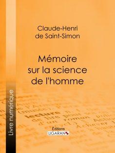 ebook: Mémoire sur la science de l'homme