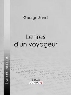 eBook: Lettres d'un voyageur