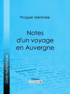 eBook: Notes d'un voyage en Auvergne