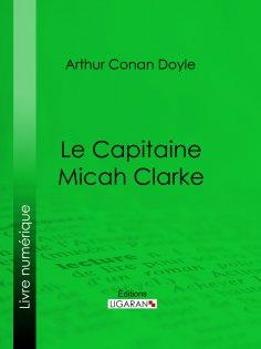 eBook: Le Capitaine Micah Clarke