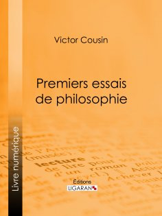 eBook: Premiers essais de philosophie