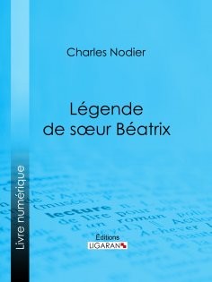 ebook: Légende de sœur Béatrix