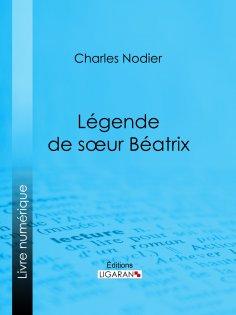ebook: Légende de sœur Béatrix