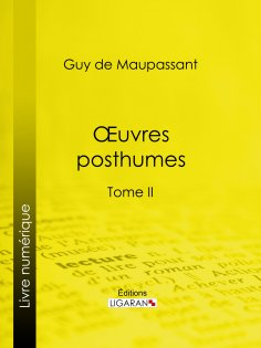 ebook: Oeuvres posthumes