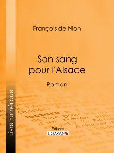 ebook: Son sang pour l'Alsace