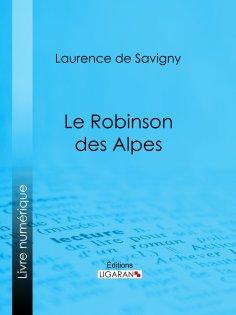 ebook: Le Robinson des Alpes