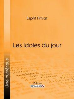 eBook: Les Idoles du jour