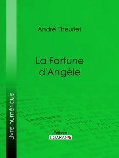 eBook: La Fortune d'Angèle