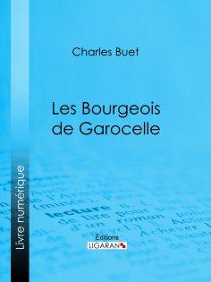 eBook: Les Bourgeois de Garocelle