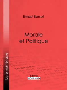 eBook: Morale et Politique