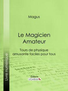 ebook: Le Magicien Amateur