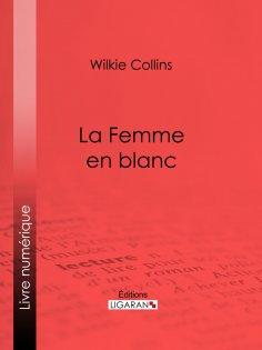 eBook: La Femme en blanc