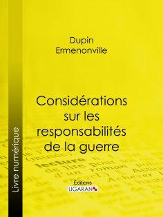 eBook: Considérations sur les responsabilités de la guerre