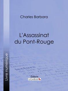 eBook: L'Assassinat du Pont-Rouge
