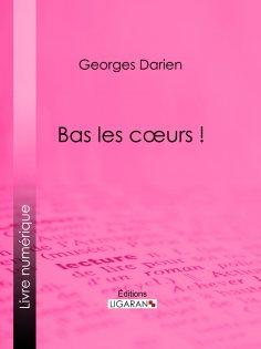 eBook: Bas les cœurs !