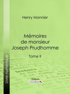 eBook: Mémoires de monsieur Joseph Prudhomme