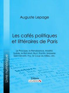 eBook: Les cafés politiques et littéraires de Paris