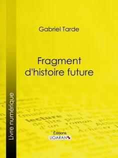 ebook: Fragment d'histoire future