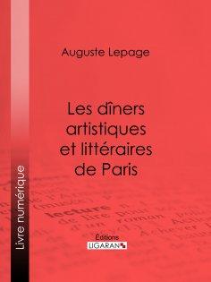 eBook: Les dîners artistiques et littéraires de Paris