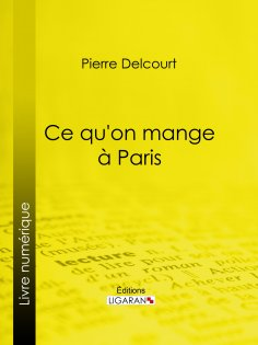 ebook: Ce qu'on mange à Paris