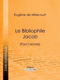 eBook: Le Bibliophile Jacob