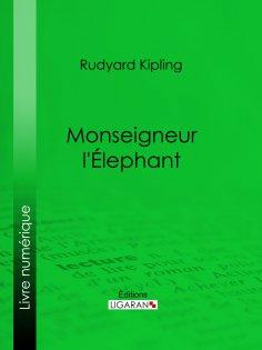 ebook: Monseigneur l'Elephant