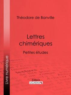eBook: Lettres chimériques