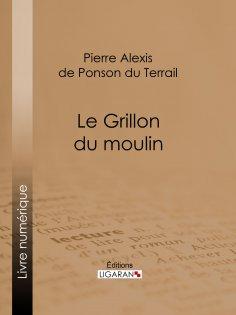 ebook: Le Grillon du moulin