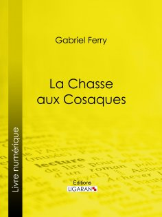eBook: La Chasse aux Cosaques