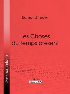 eBook: Les Choses du temps présent