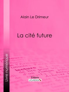 ebook: La cité future