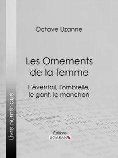 ebook: Les Ornements de la femme