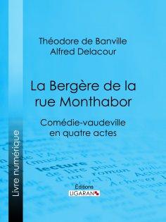 eBook: La Bergère de la rue Monthabor