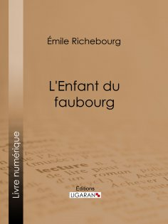 eBook: L'Enfant du faubourg