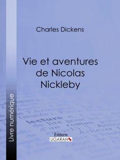 eBook: Vie et aventures de Nicolas Nickleby