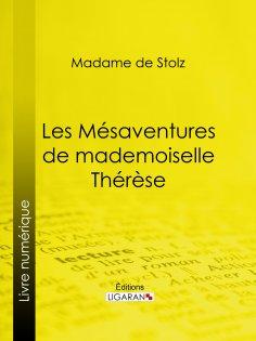 ebook: Les Mésaventures de mademoiselle Thérèse