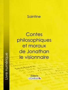 eBook: Contes philosophiques et moraux de Jonathan le visionnaire