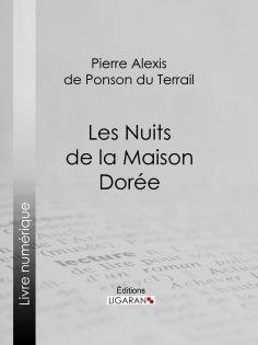 eBook: Les Nuits de la Maison Dorée