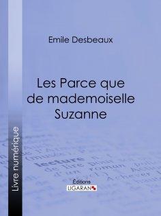 ebook: Les Parce que de mademoiselle Suzanne