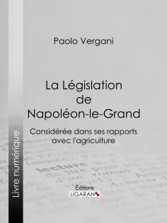 eBook: La Législation de Napoléon-le-Grand