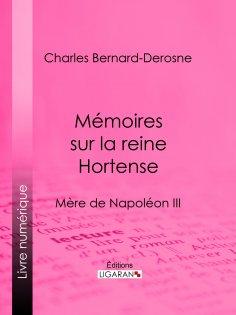 ebook: Mémoires sur la reine Hortense