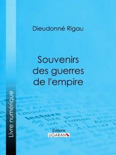 eBook: Souvenirs des guerres de l'empire