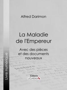 eBook: La Maladie de l'Empereur