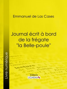"""ebook: Journal écrit à bord de la frégate """"la Belle-poule"""""""