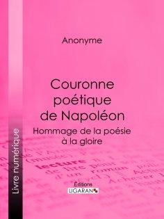 eBook: Couronne poétique de Napoléon
