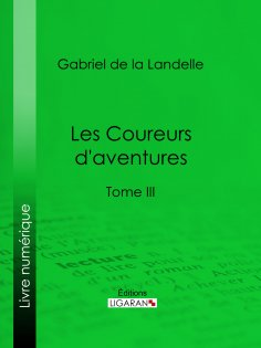 ebook: Les Coureurs d'aventures