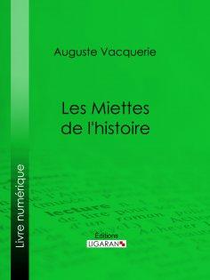 eBook: Les Miettes de l'histoire