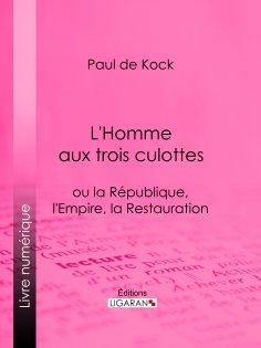 ebook: L'Homme aux trois culottes