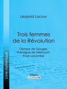 eBook: Trois femmes de la Révolution